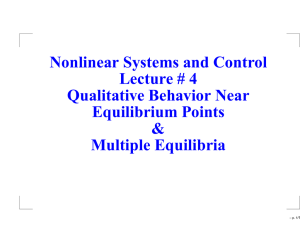 Nonlinear Systems and Control Lecture # 4 Qualitative Behavior