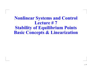 Nonlinear Systems and Control Lecture # 7 Stability of Equilibrium