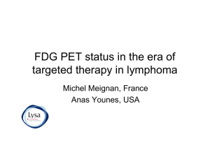 FDG PET status in the era of targeted therapy in lymphoma
