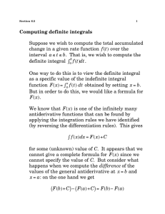 Computing definite integrals Suppose we wish to compute the total