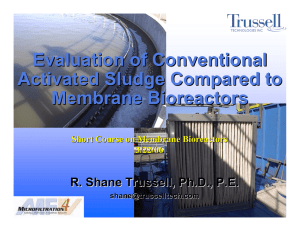 Evaluation of Conventional Activated Sludge Compared to