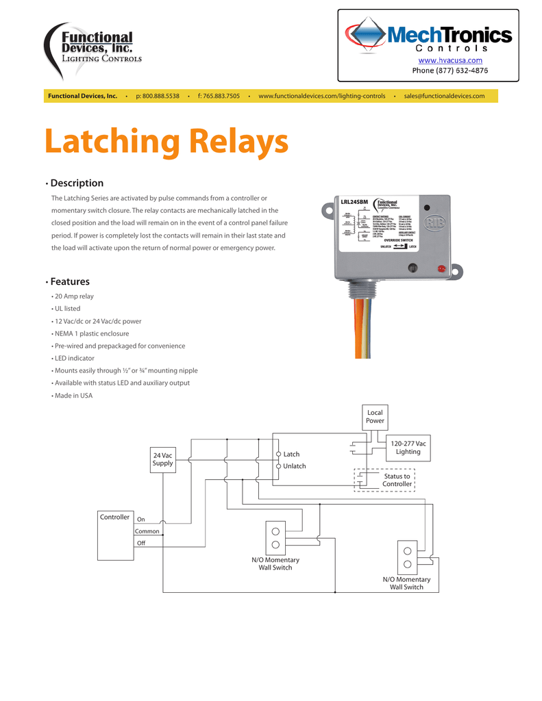 functional devices, inc  • p: 800 888 5538 • f: 765 883 7505 •  www functionaldevices com/lighting-controls • sales@functionaldevices com latching  relays