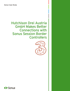 Hutchison Drei Austria GmbH Makes Better Connections with Sonus