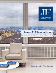 Integrity, Quality, Results James E. Fitzgerald, Inc.