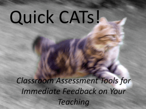 Classroom Assessment Tools for Immediate Feedback on Your