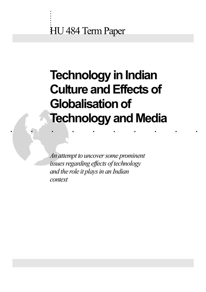 Technology in Indian Culture and Effects of Globalisation of