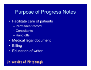 Purpose of Progress Notes