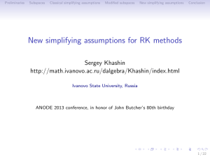 New simplifying assumptions for RK methods