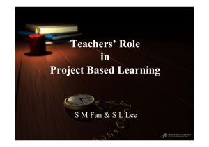 Teacher`s Role in Project Based Learning