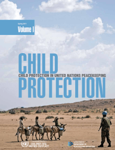 Child Protection in United Nations Peacekeeping: Volume I