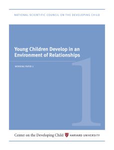 Young Children Develop in an Environment of Relationships