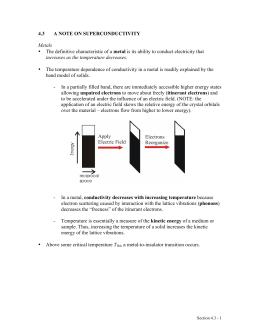 4.3 A NOTE ON SUPERCONDUCTIVITY Metals • The definitive