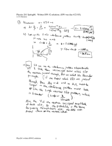 1 Physics 261 Spring06. Written HW #2 solutions. (HW was due 4/21
