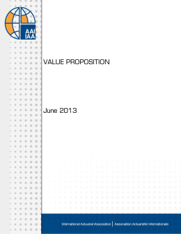 VALUE PROPOSITION June 2013 - International Actuarial Association
