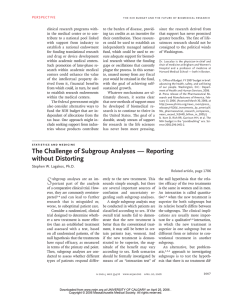 The Challenge of Subgroup Analyses — Reporting without Distorting