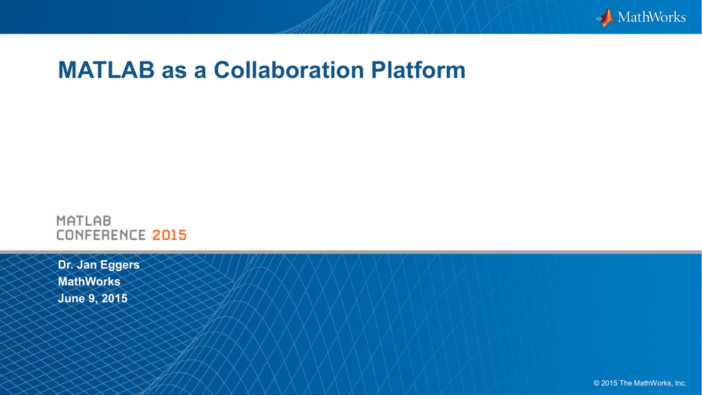 MATLAB as a Collaboration Platform