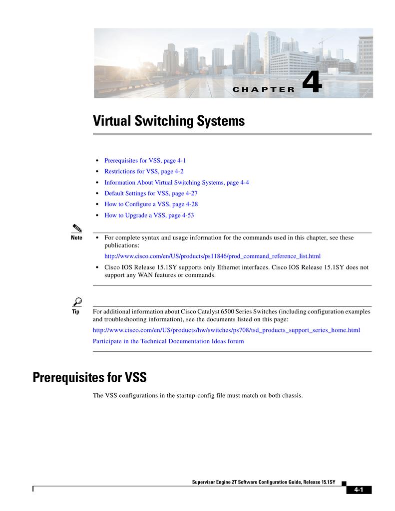 Virtual Switching Systems (VSS)