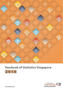 STATISTICS SINGAPORE - Yearbook of Statistics Singapore, 2016