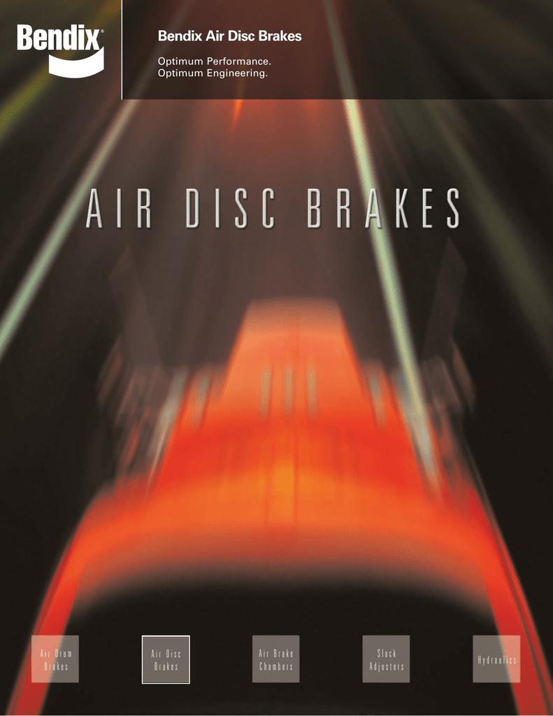 Bendix Air Disc Brakes - Bendix Spicer Foundation
