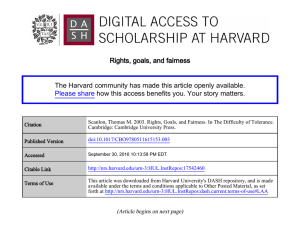 Rights, goals, and fairness The Harvard community has