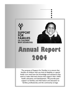 2004 Annual Report - Support for Families of Children with Disabilities
