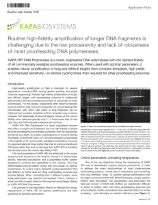 Routine high-fidelity amplification of longer DNA fragments is