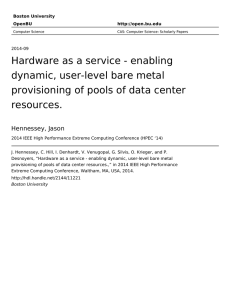 Hardware as a service - enabling dynamic, user