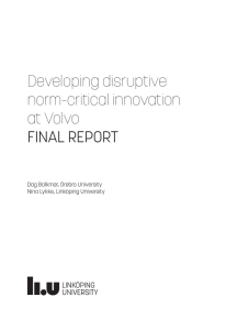 Developing disruptive norm critical innovation at Volvo