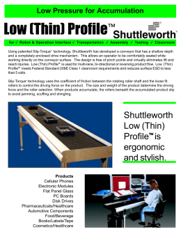Low Profile Conveyor Technology