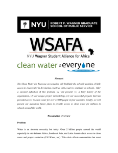 Abstract The Clean Water for Everyone presentation will highlight