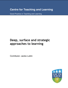 Deep, surface and strategic approaches to learning