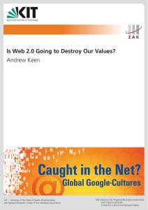 Is Web 2.0 Going to Destroy Our Values? Andrew Keen - ZAK