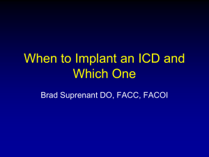 When to implant an ICD and which one