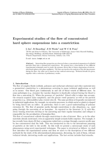 Experimental studies of the flow of concentrated hard sphere
