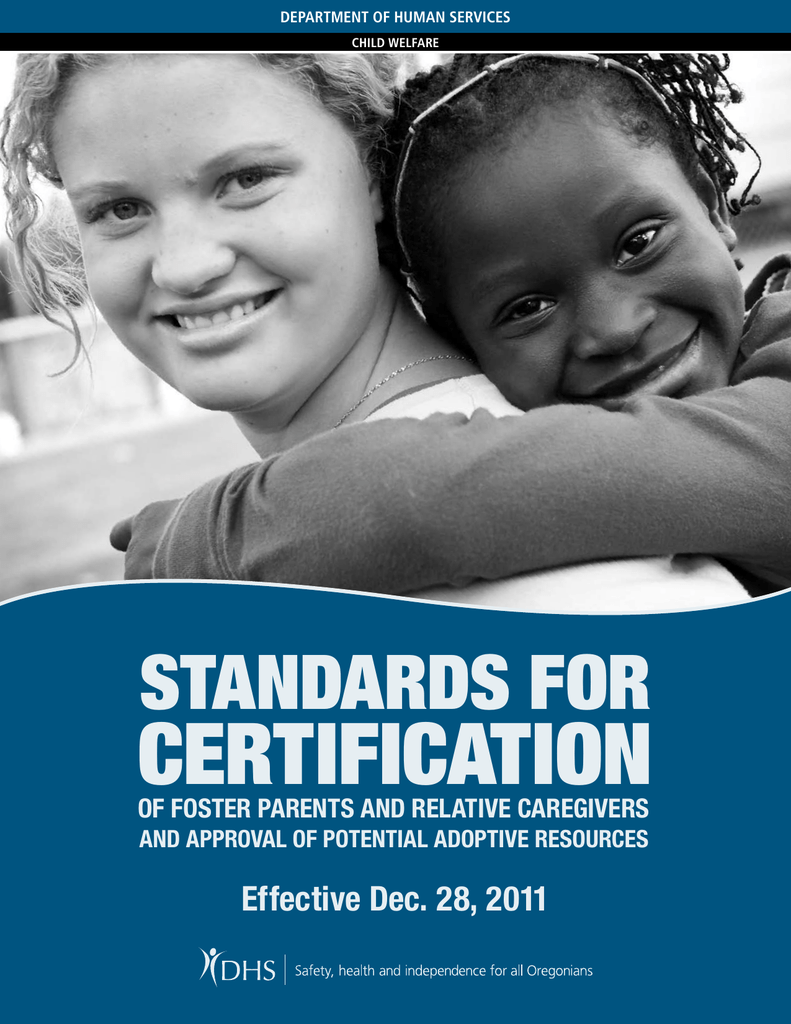Certification Standards - Oregon DHS Applications home