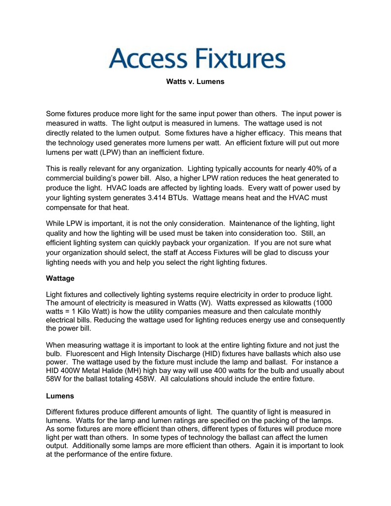 Watts v. Lumens - Access Fixtures