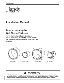 jandy acirc reg pro series valve actuator jandy housing for wet niche fixtures installation manual warning