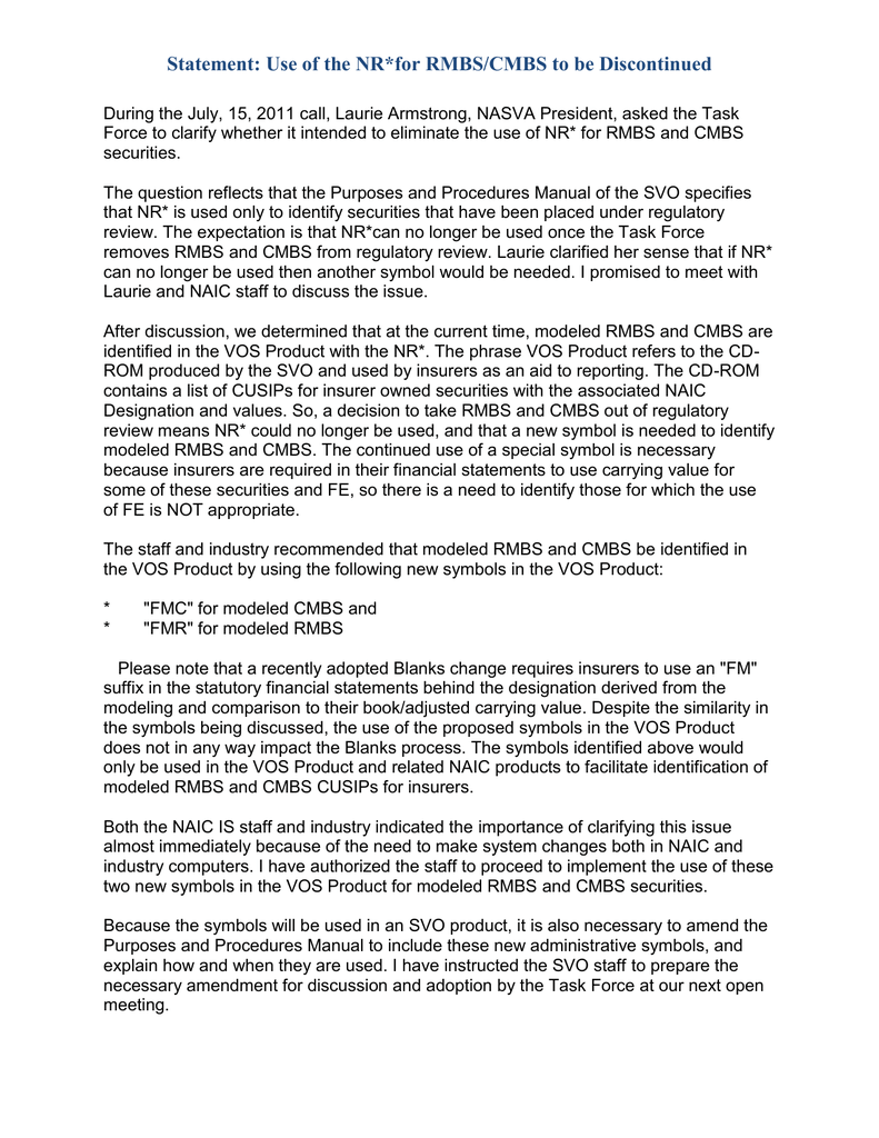 Statement: Use of the NR*for RMBS/CMBS to be Discontinued