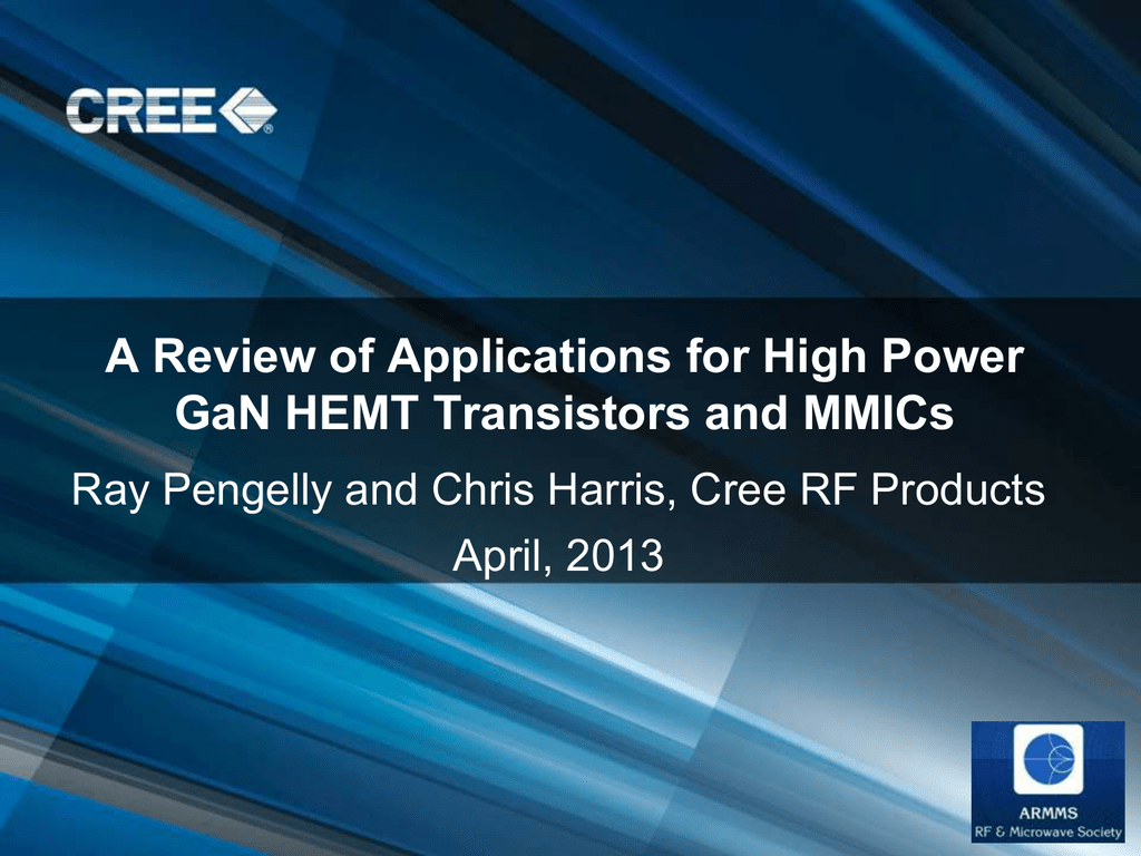 A Review of Applications for High Power GaN HEMT Transistors and