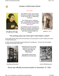 The printing press was God`s gift to Saint Martin Luther!! Rome was