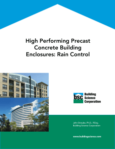 High Performing Precast Concrete Building Enclosures: Rain Control
