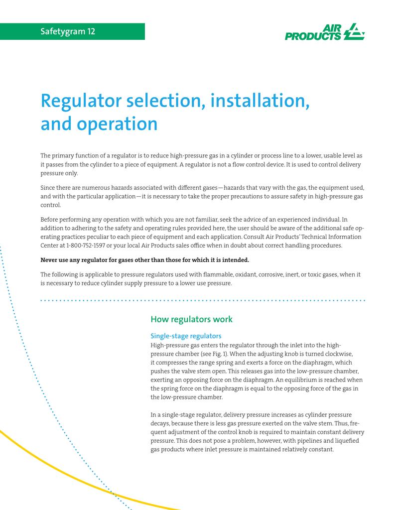 Regulator selection, installation, and operation