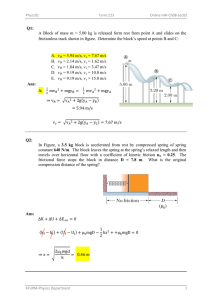 Q1: A Block of mass m = 5.00 kg is released form rest from