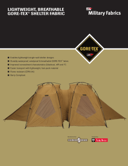 Lightweight, BreathaBLe gOre-teX® SheLter