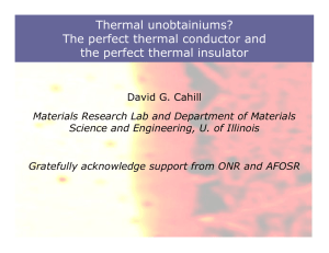 Thermal unobtainiums? The perfect thermal conductor and the