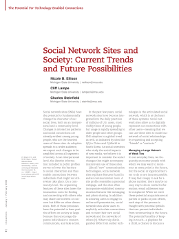 Social network sites and society: Current trends and future possibilities