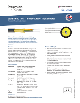 ezDISTRIBUTION™ | Indoor-Outdoor Tight Buffered