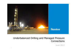 Underbalanced Drilling and Managed Pressure Connections