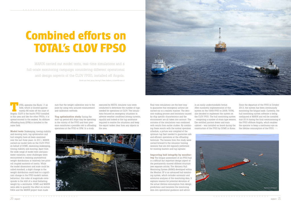 Combined efforts on TOTAL`s CLOV FPSO