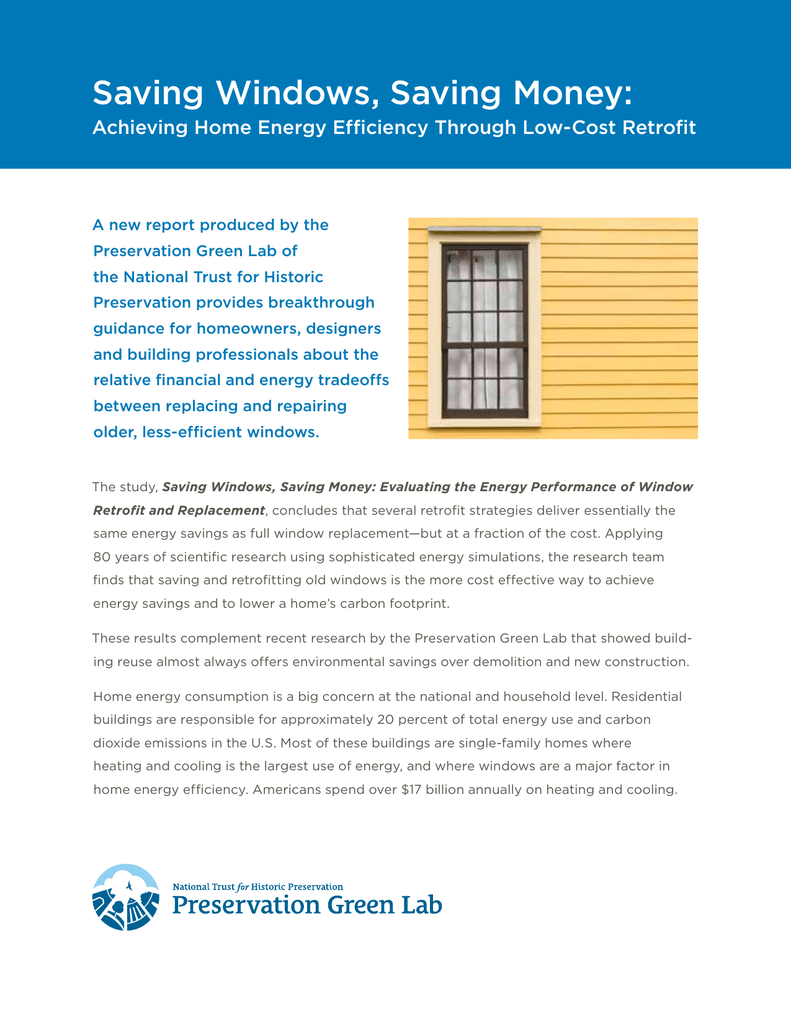 most energy efficient windows types saving windows money preservation leadership forum